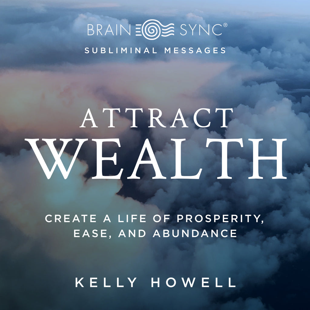 Attract Wealth Binaural Beats By Kelly Howell.