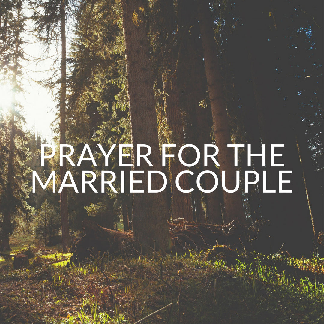 Prayer for the married couple – La Tinaja