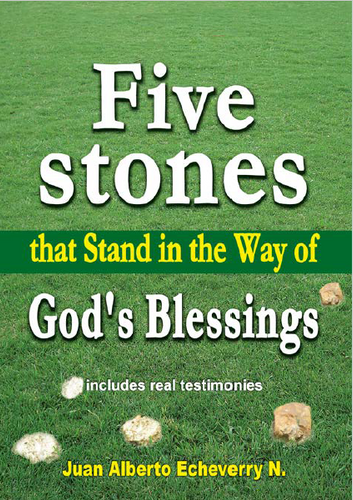 Five stones that stand in the way of God's blessings