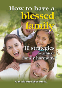 How to have a blessed family-La Tinaja