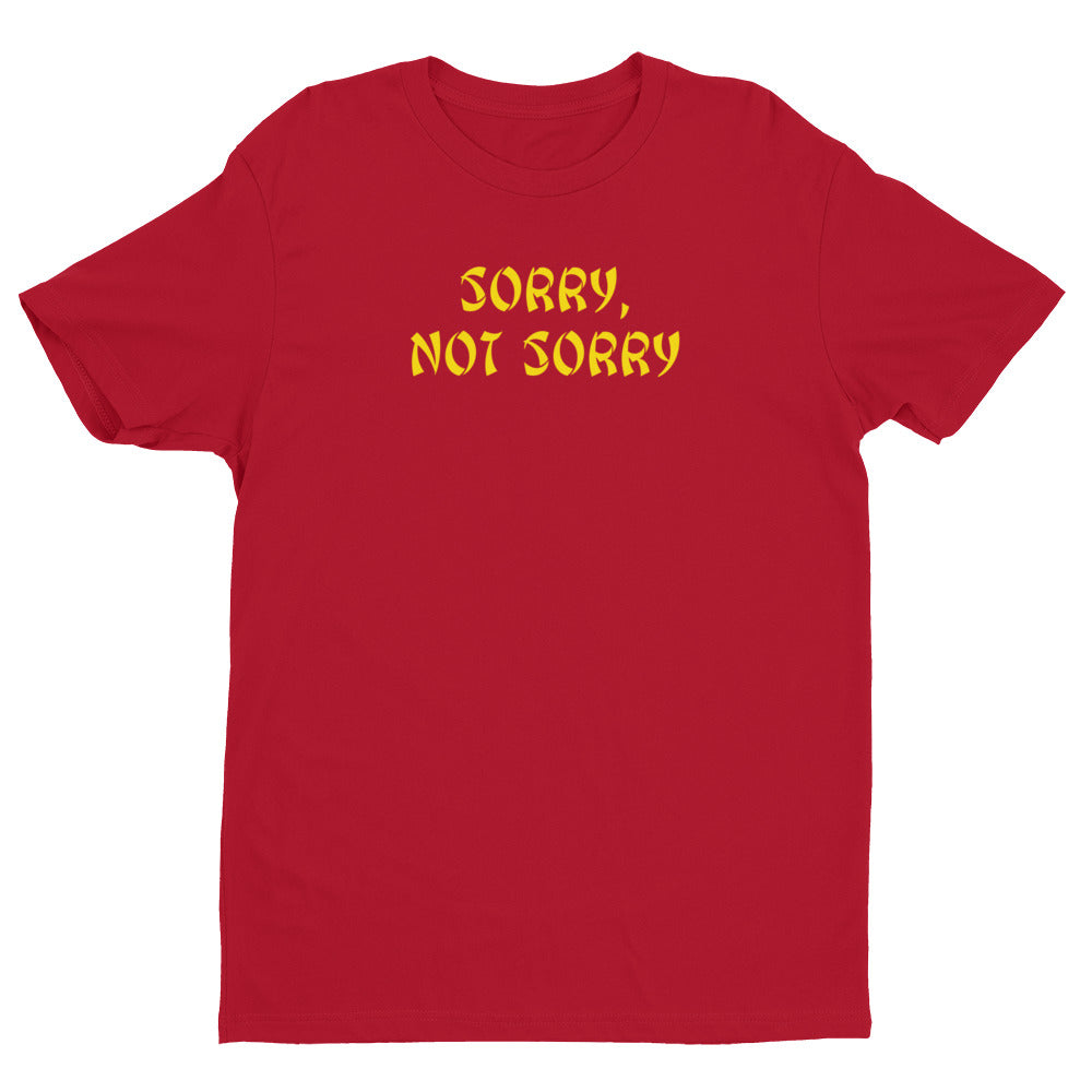 Never Sorry Red Premium Short Sleeve T-shirt | NoQuarter.us