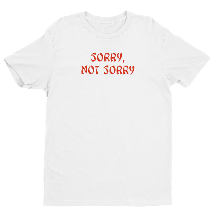 Never Sorry White Premium Short Sleeve T-shirt | NoQuarter.us