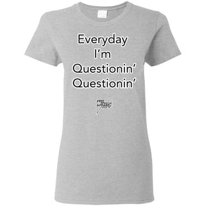 CustomCat Apparel G500L Gildan Ladies' 5.3 oz. T-Shirt / Sport Grey / S everyday im questioning merged and stroked Women's Basic Tee-Shirt