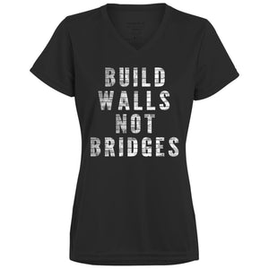 CustomCat T-Shirts Black / X-Small Build walls not bridges 1790 Augusta Ladies' Wicking T-Shirt