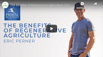 Primal Blueprint Podcast | The Benefits of Regenerative Agriculture | Eric Perner Hosted by Elle Russ