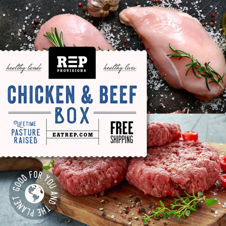REP Provisions, Regenerative Grass-fed Beef and Pasture-Raised Chicken
