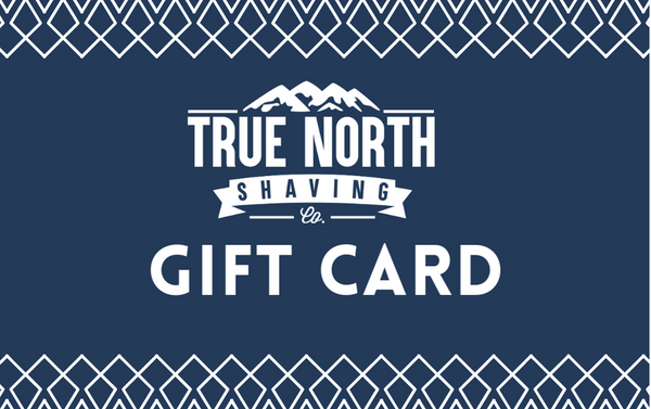 True North Shaving Gift Card