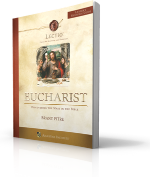 LECTIO: Eucharist - Leader's Guide