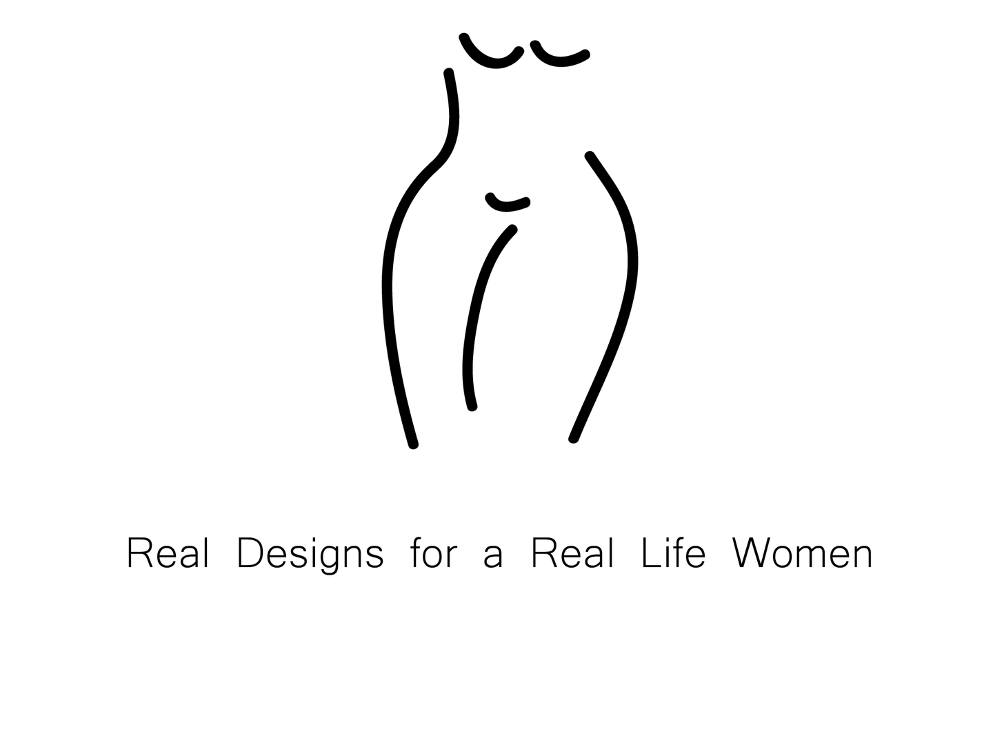 Real designs for a real-life woman.