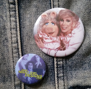 Miss Piggy and Joan Rivers pin back button