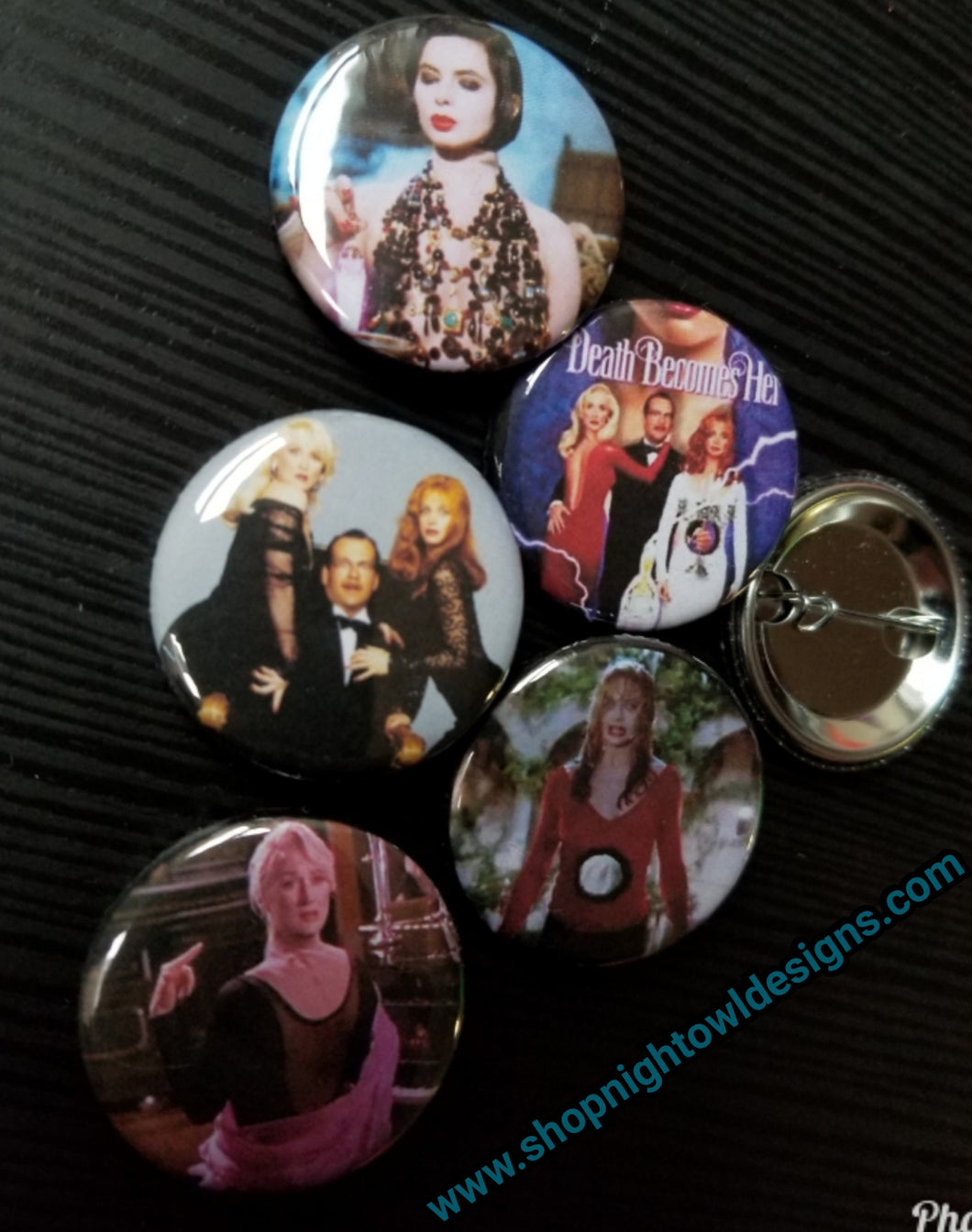 Death Becomes Her pin back buttons