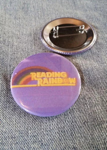 Reading Rainbow pin back button