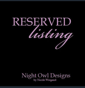 Reserved Listing for Lillie