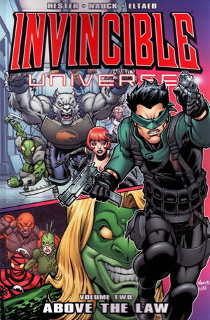 Invincible Universe Volume 2: Above the Law