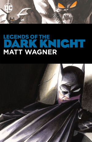 Batman: Legends of the Dark Knight by Matt Wagner HC