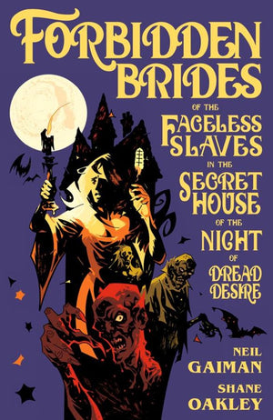 Forbidden Brides of the Facless Slaves in the Secret House of the Night of Dread Desire HC