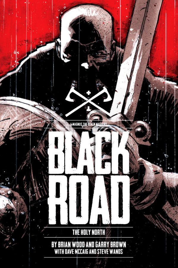 Black Road (2016): The Holy North HC