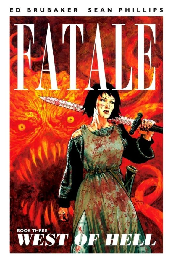 Fatale Volume 3: West of Hell.