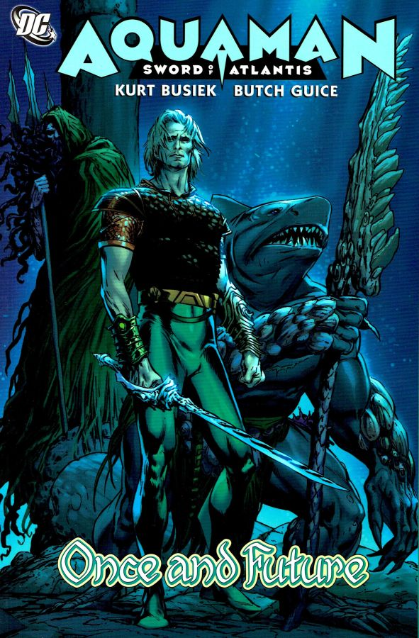 Aquaman: Sword of Atlantis - Once and Future