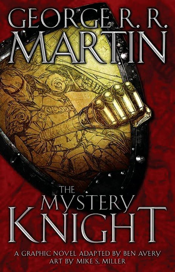 George R.R. Martin's The Mystery Knight