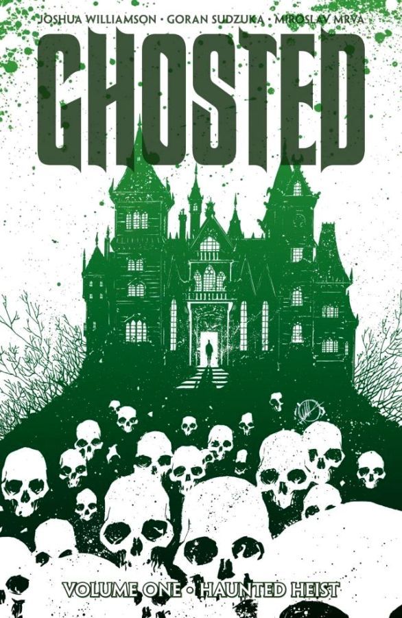 Ghosted Volume 1: Haunted Heist