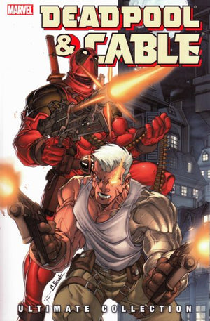 Deadpool & Cable: Ultimate Collection Book 1