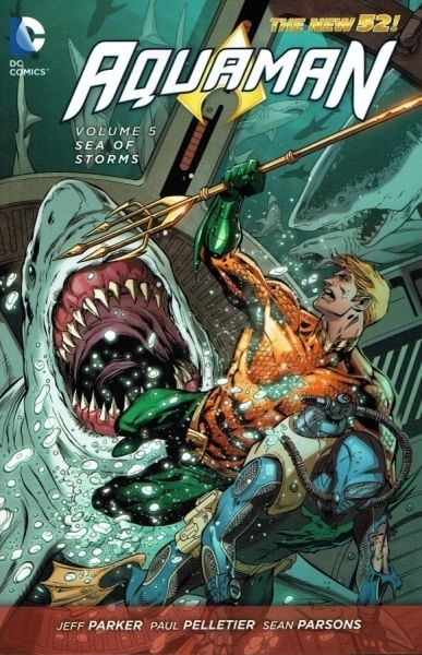Aquaman (The New 52) Volume 5: Sea of Storms