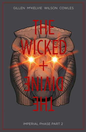 Wicked + The Divine Volume 6: Imperial Phase Part 2
