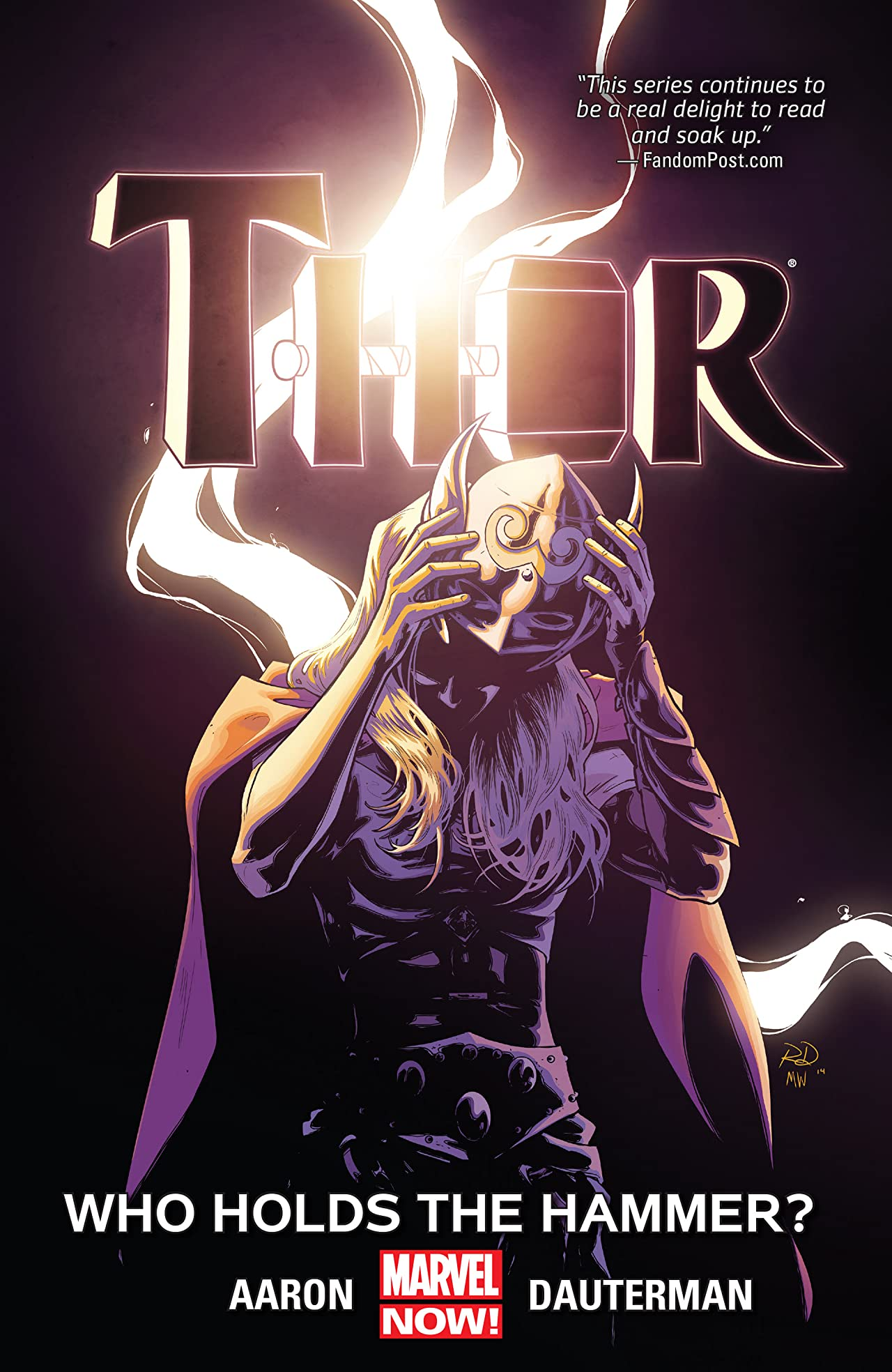 Thor (2014) Volume 2: Who Holds the Hammer?