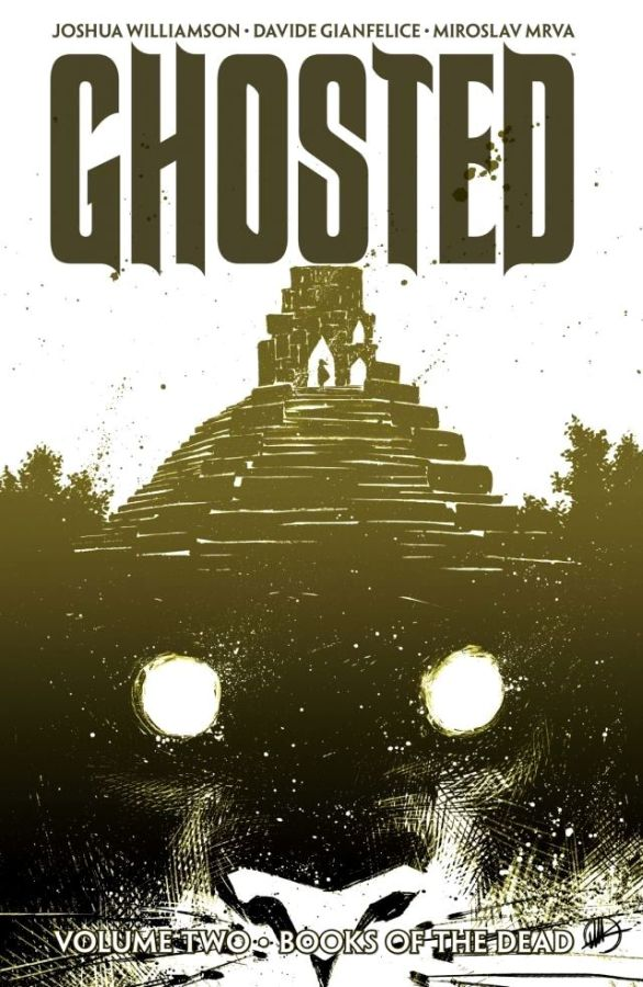Ghosted Volume 2: Books of the Dead