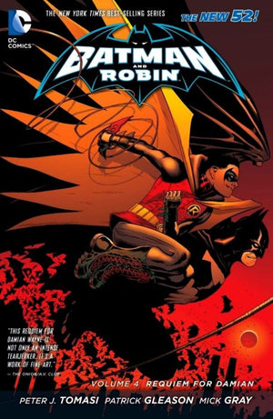 Batman and Robin (The New 52) Volume 4: Requiem for Damian