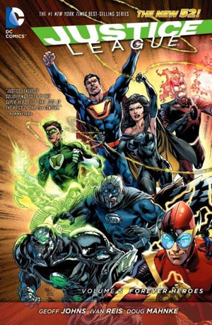 Justice League (The New 52) Volume 5: Forever Heroes