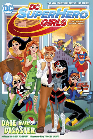 DC Super Hero Girls Volume 5: Date with Disaster