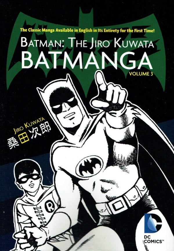 Batman: The Jiro Kuwata Batmanga Volume 3