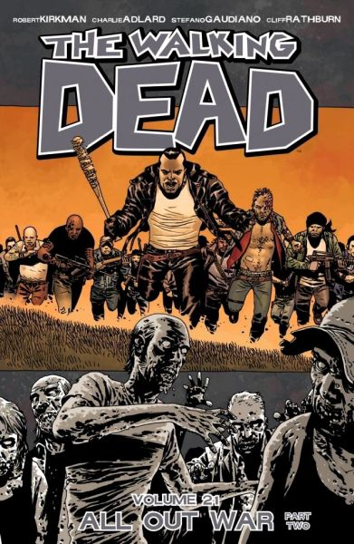 Walking Dead Volume 21: All Out War - Part Two