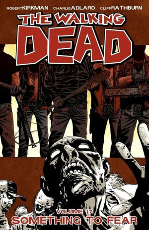 Walking Dead Volume 17: Something to Fear - Misprint Edition
