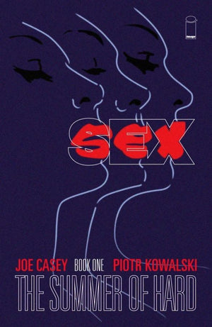 Sex Volume 1: The Summer of Hard