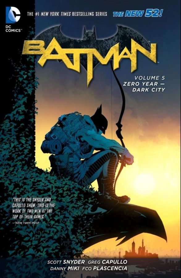 Batman (The New 52) Volume 05: Zero Year - Dark City