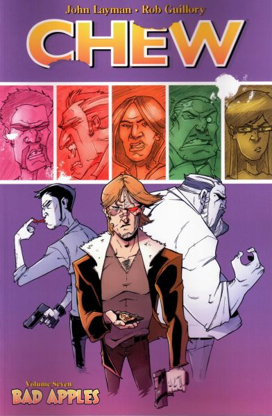 Chew (2009) Volume 07: Bad Apples