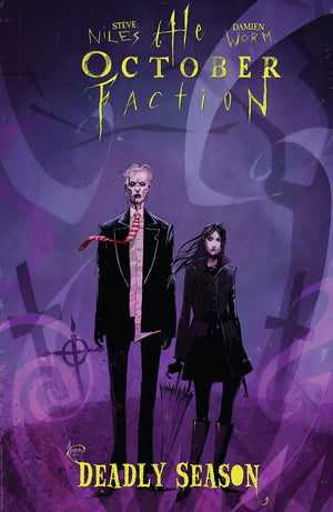 October Faction (2014) Volume 4: Deadly Season