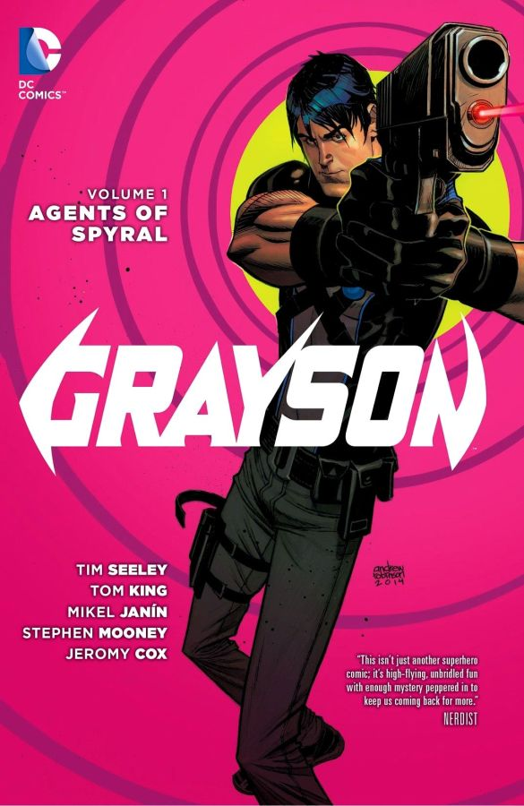 Grayson (The New 52) Volume 1: Agents of Spyral