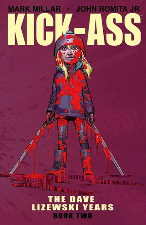 Kick-Ass: The Dave Lizewski Years Volume 2