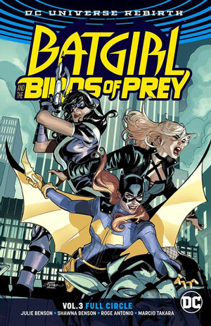 Batgirl and the Birds of Prey (DC Universe Rebirth) Volume 3: Full Circle