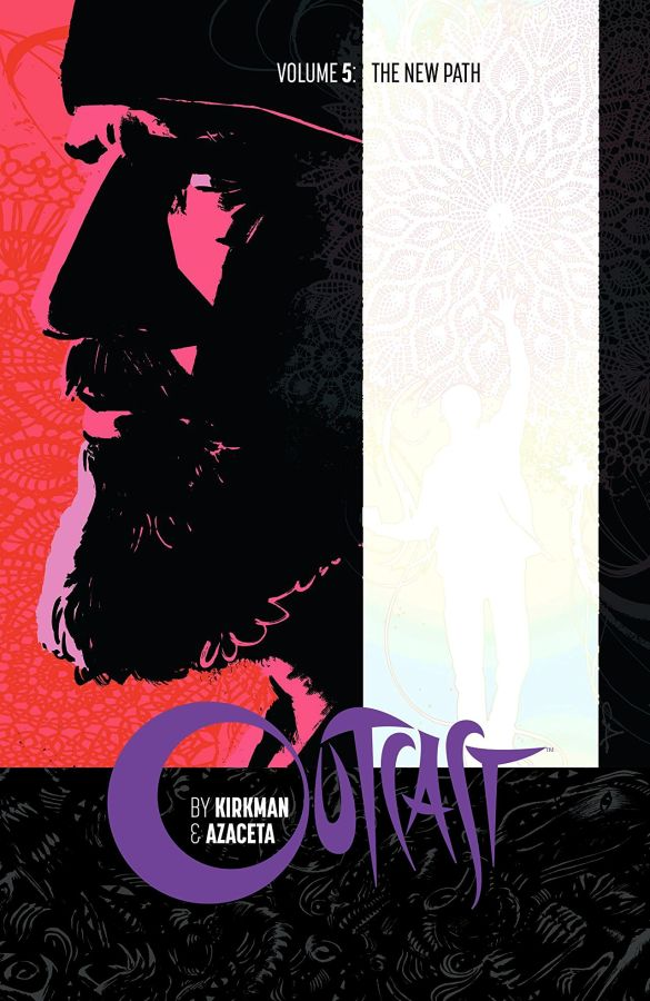Outcast Volume 5: The New Path