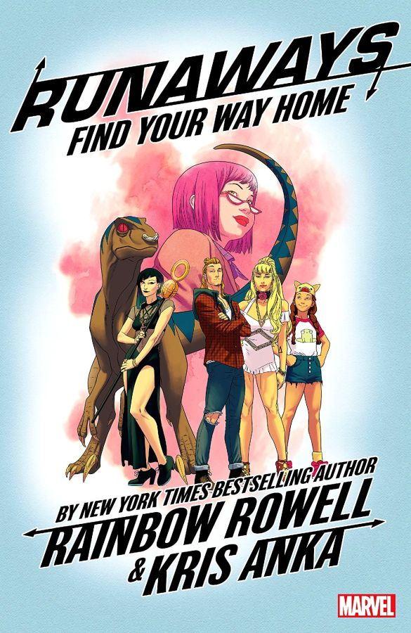 Runaways (2017) Volume 1: Find You Way Home