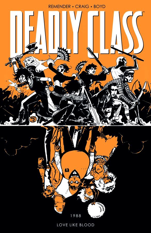 Deadly Class (2014) Volume 7: Love Like Blood
