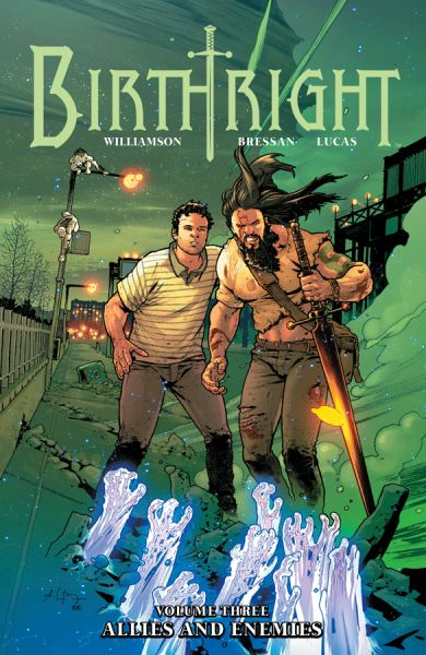 Birthright (2014) Volume 3: Allies and Enemies
