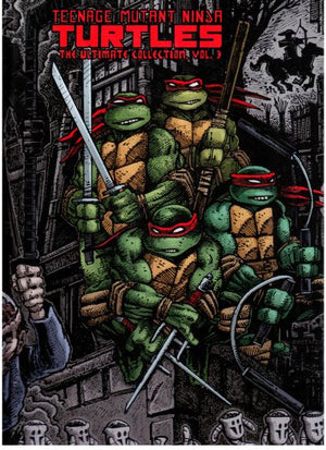 Teenage Mutant Ninja Turtles: The Ultimate Collection Volume 3 HC