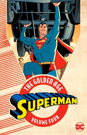 Superman: The Golden Age Volume 4