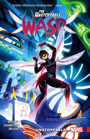 Unstoppable Wasp (2017) Volume 1: Unstoppable!